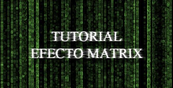 tutorial efecto matrix